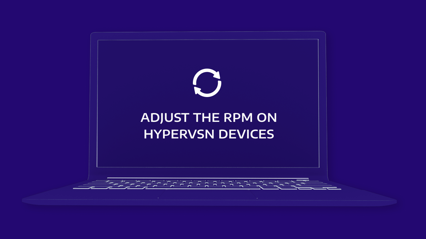 How to adjust RPM on HYPERVSN devices