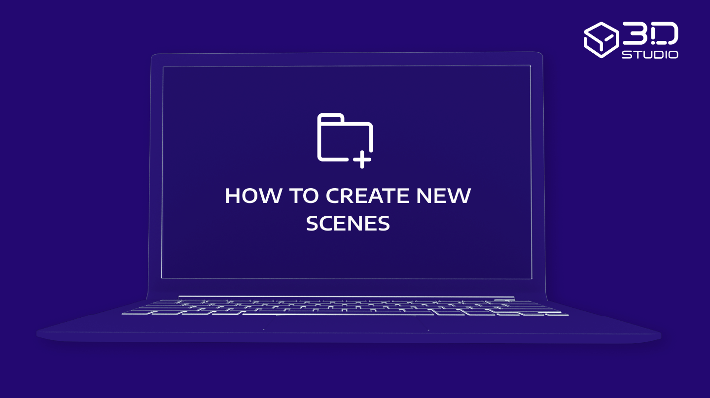 How to create new scenes