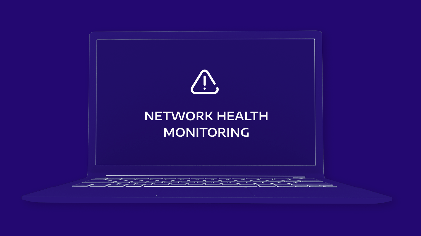 Network Health Monitoring