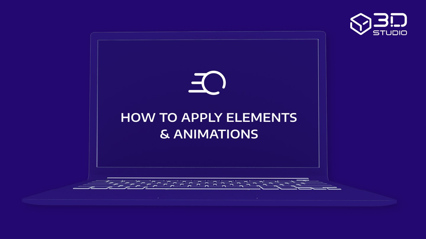 How to Apply Elements and Animations