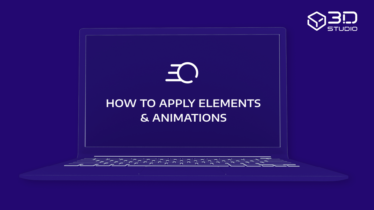 How to apply elements & animations